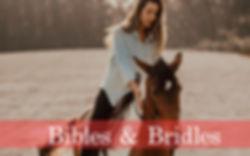 Bibles & Bridles.jpg
