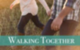 Walking Together.jpg