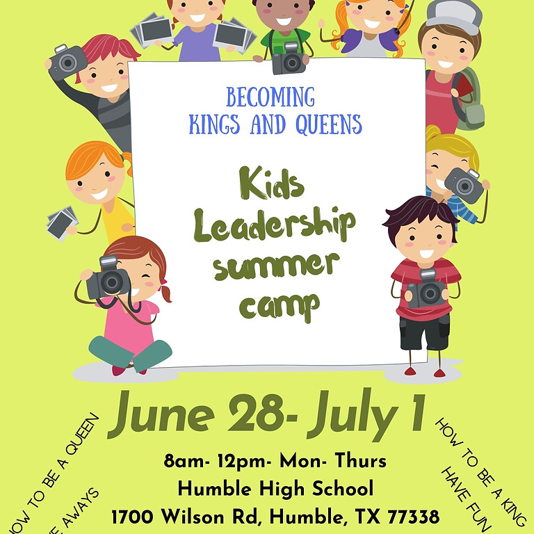 Becoming Kings and Queens- Kids Leadership Summer Camp