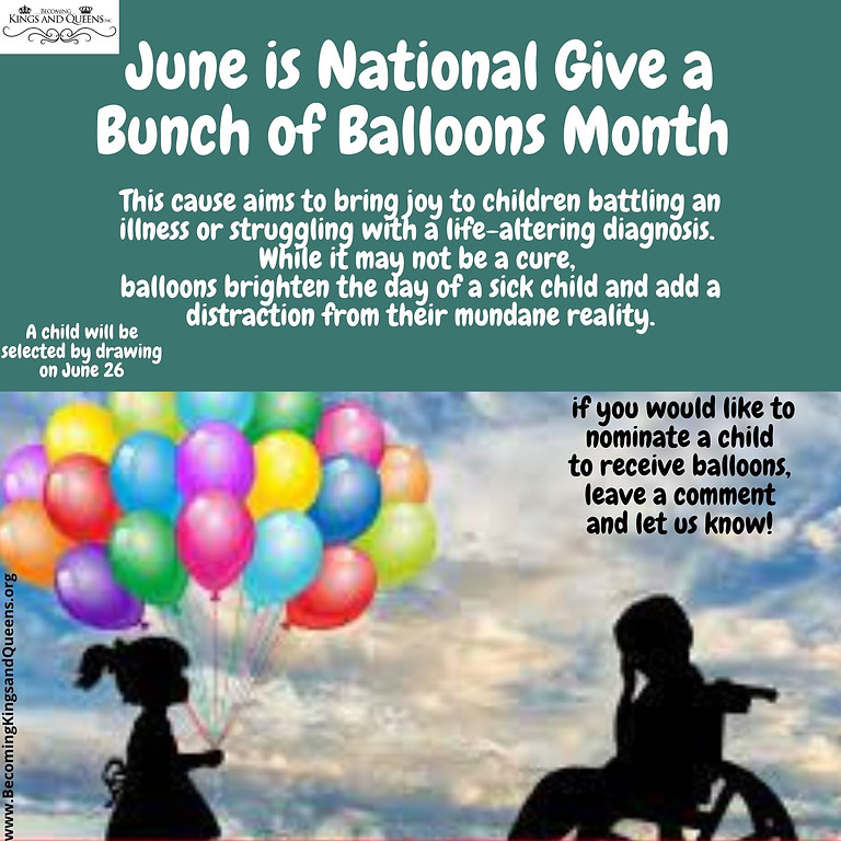 June is National Give a Bunch of Balloons Month