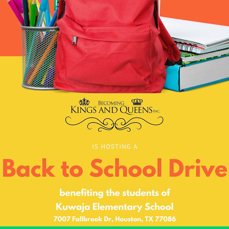 Becoming Kings and Queens Back to School Drive