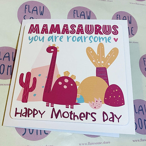 Mamasaurus - Mother's Day Card
