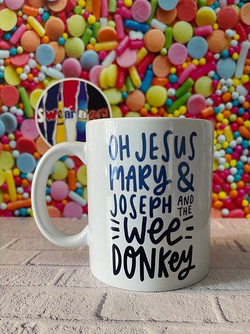 LINE OF DUTY Mug quote - Wee Donkey