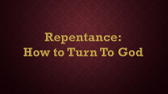 What Does Repentance Look Like?
