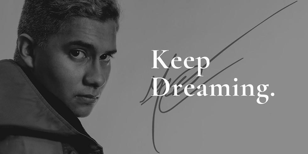Keep Dreaming ® | Early May