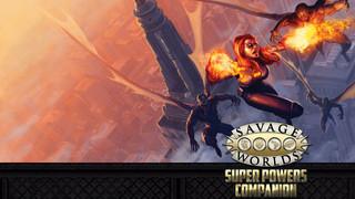 Rollenspelsupplementrecensie: Savage Worlds - Super Powers Companion)