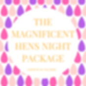 THE MAGNIFICENTHENS NIGHTPACKAGE.jpg