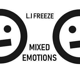 Mixed Emotions | The Album/EP by L.I Freeze