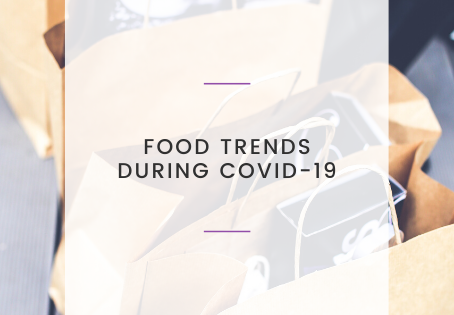 Food Trends During COVID-19