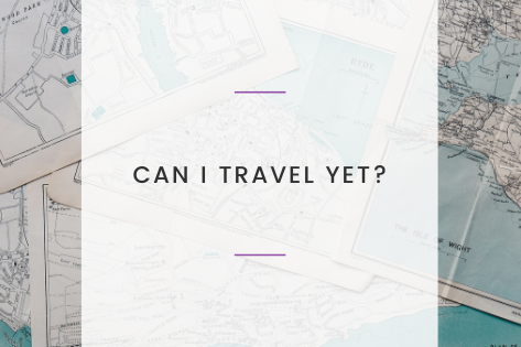 Can I Travel Yet?
