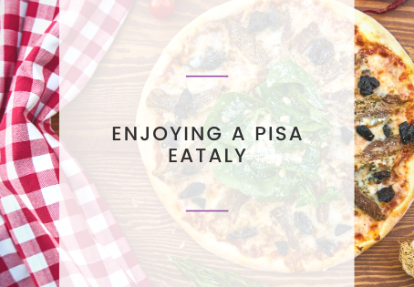 Enjoying a Pisa Eataly