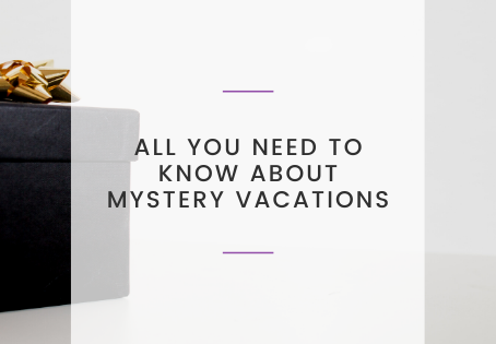 All You Need to Know About Mystery Vacations