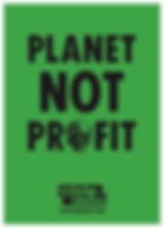 POSTER_PLANET NOT PROFIT.jpg