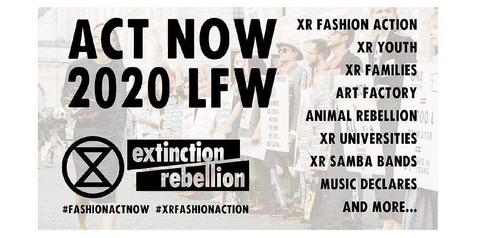 LFW2020 ACT NOW