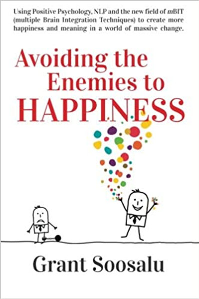 Avoiding the Enemies to HAPPINESS
