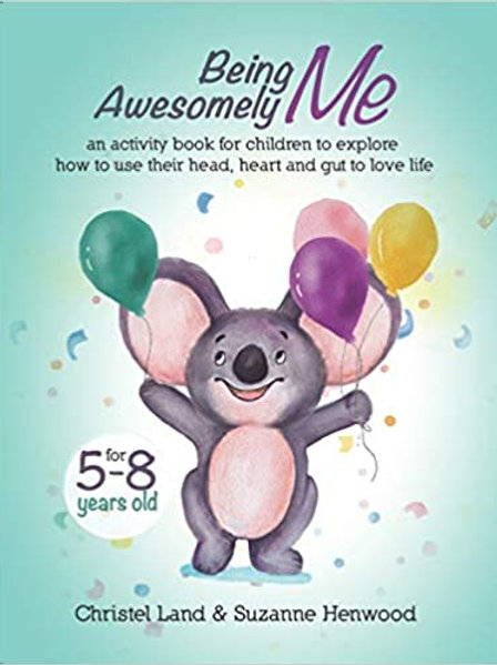 Being Awesomely Me: An Activity Book for Children