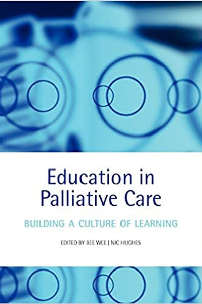 Palliative Care Education: Building a Culture of Learning