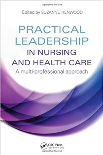 Practical Leadership in Nursing and Health Care: A Multi-Professional Approach 1