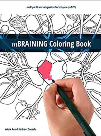 mBRAINING Coloring Book: multiple Brain Integration Techniques (mBIT)