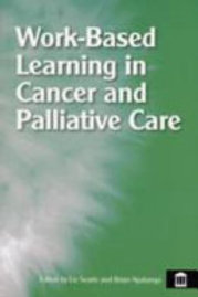 Work-based Learning in Cancer and Palliative Care
