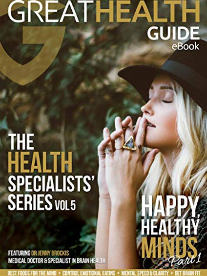 Happy, Healthy Minds Part 1 (The Health Specialists' Series Vol 5)