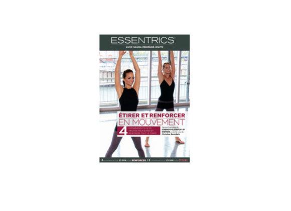 DVD Essentrics - Étirer et renforcer en mouvement