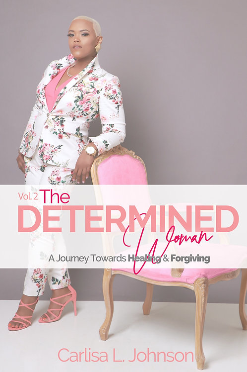 Vol 2: The Determined Woman