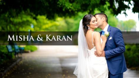 Misha & Karan's Wedding Film