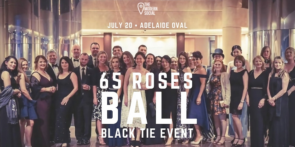 65 Roses Ball - Black Tie Event