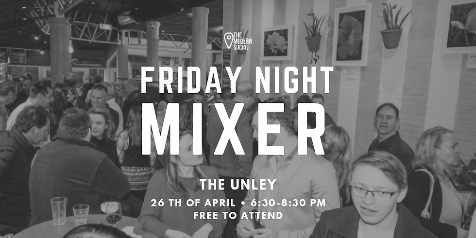Friday Night MIXER - FREE to attend!