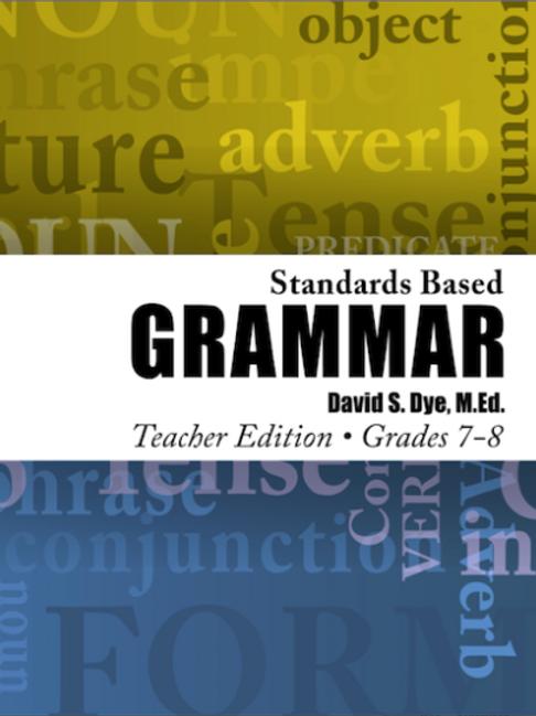 Standards Based Grammar: Grade 7 & 8