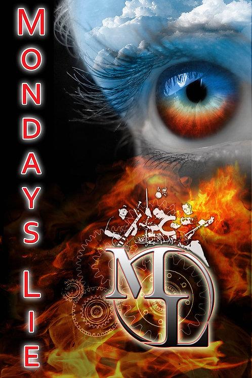 Mondays Lie ~ Backdrop Poster