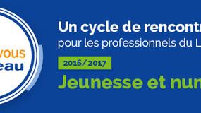 """Rendez-vous """"Jeunesse et numérique"""", 28 nov. 2016"""