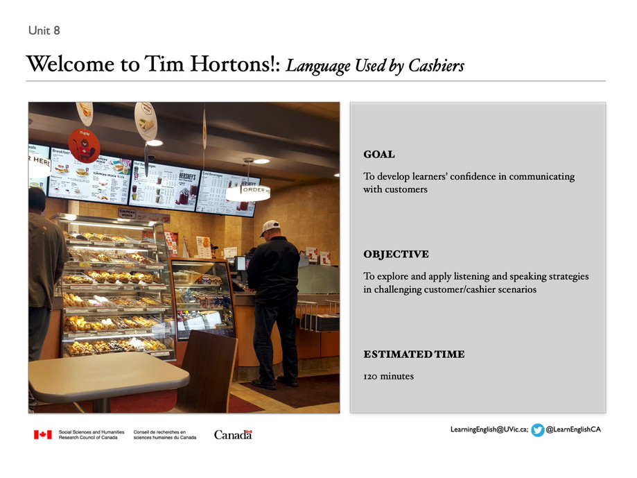 Unit 8 Welcome to Tim Hortons!