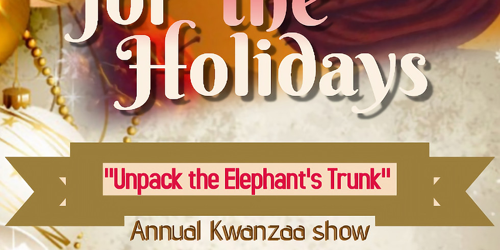 Kwanzaa Matinee Show:  Harambe for the Holidays Stage Play   (1)