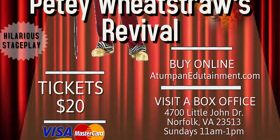 Stage Play: From Pimp to Preacher...Petey Wheatstraw's Revival
