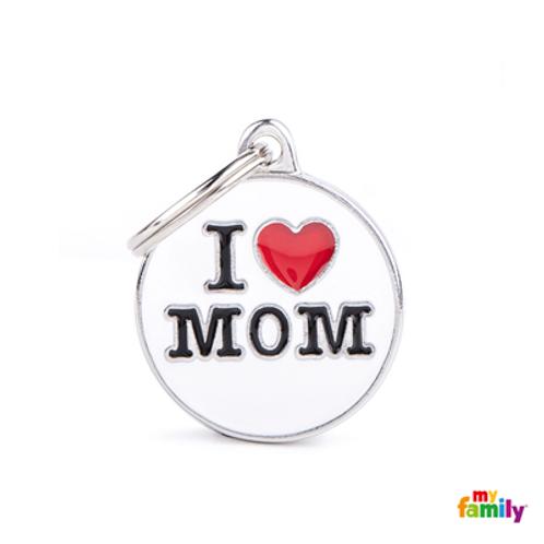 "ID TAG MEDIUM CIRCLE ""I LOVE MOM"""