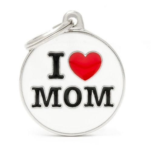 "ID TAG BIG CIRCLE ""I LOVE MOM"""