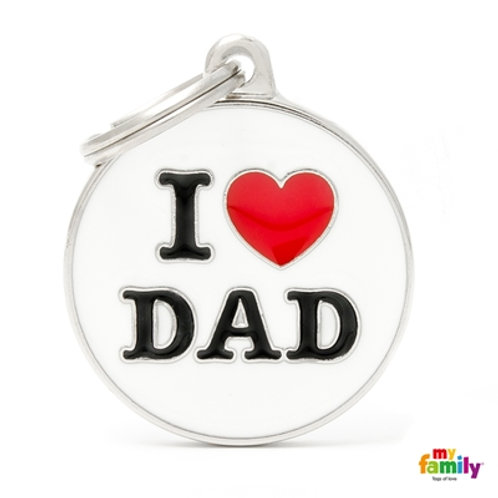 "ID TAG BIG CIRCLE ""I LOVE DAD"""