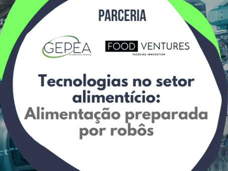 Tecnologias no setor alimentício: alimentação preparada por robôs