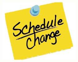 Schedule changes, Snack Shack, etc.