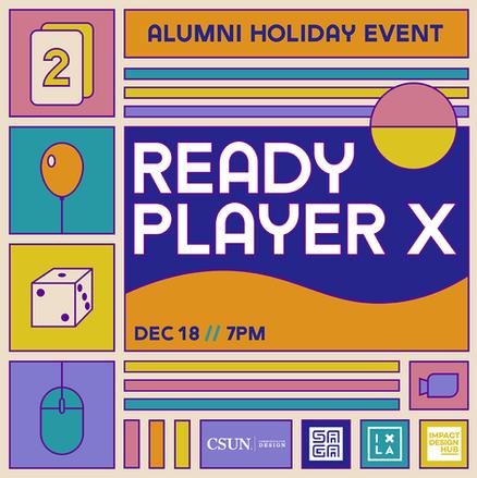Ready Player X Alumni Holiday Event Digital Flyer