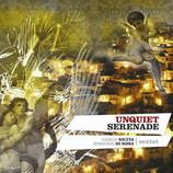 Unquiet Serenade (2006)