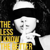 The Less I Know The Better (2017)