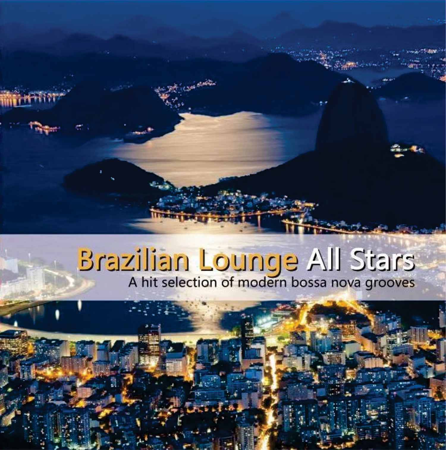 Brazilian Lounge All Stars