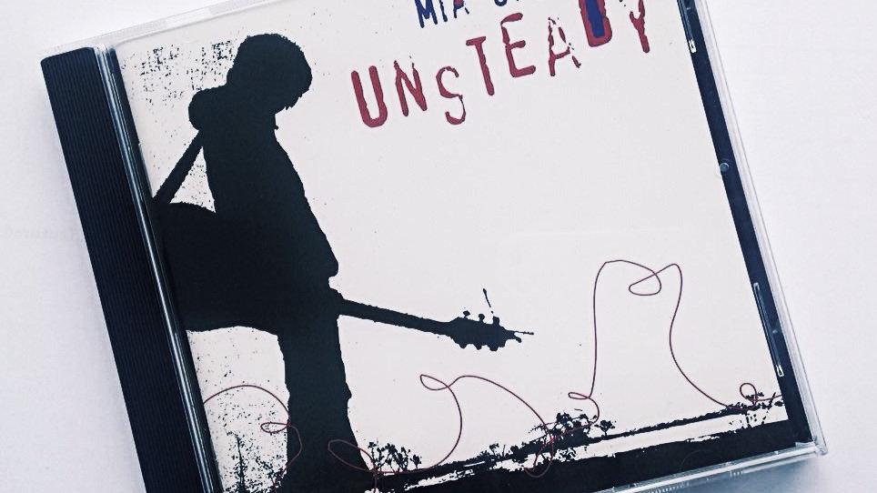 UNSTEADY - Mia*Splinter