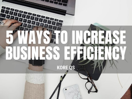 5 Ways To Increase Business Efficiency