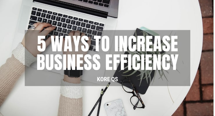 ways to increase business efficiency