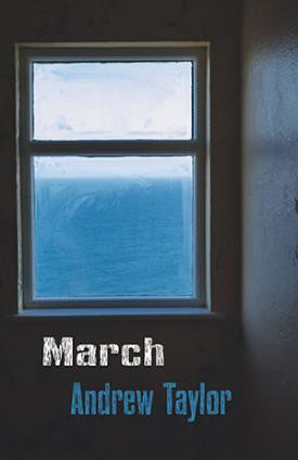 MARCH by Andrew Taylor
