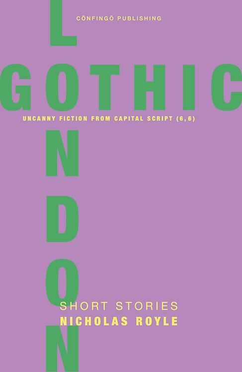 Pre-order London Gothic: Short Stories by Nicholas Royle